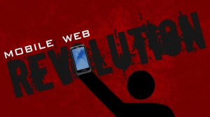 Mobile Web Revolution